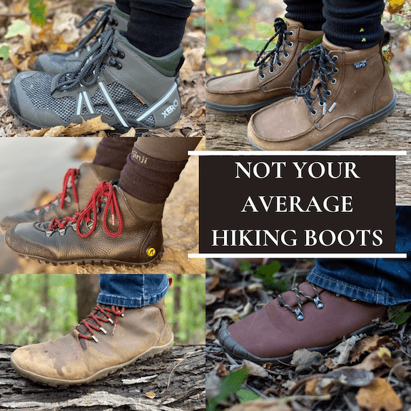 "a collage of the best barefoot minimalist hiking boots review: the Xero Xcursion, the Joe Nimble Wandertoes, the Lems waterproof boulder boot, the Freet Mudee, and the Vivobarefoot Tracker, and the text ""Not Your Average Hiking Boots"" superimposed"